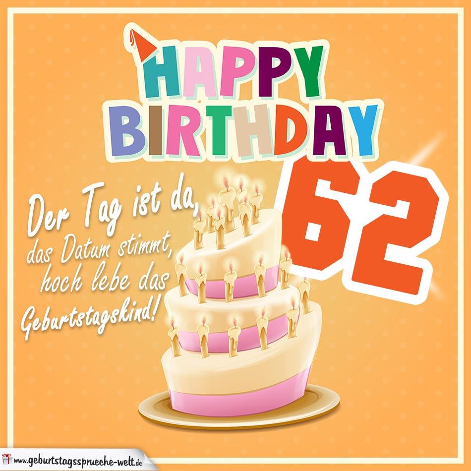 62. Geburtstag Geburtstagssprüche Happy Birthday Geburtstagskind
