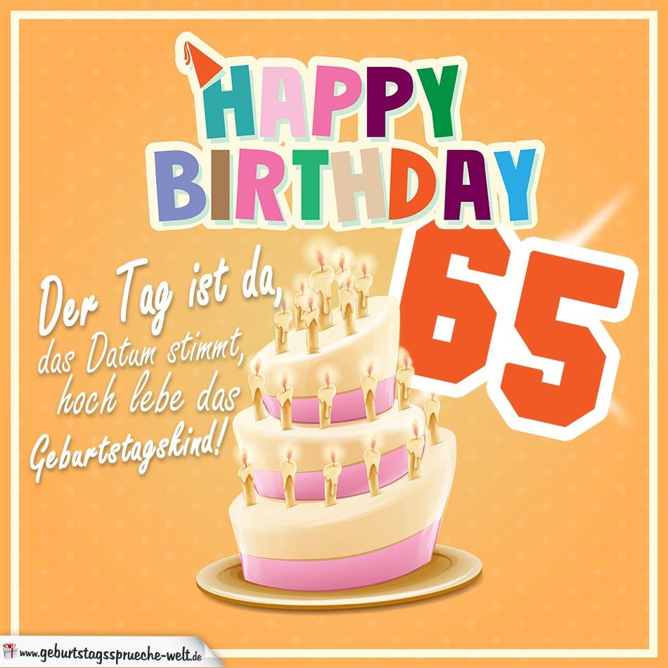 65 Geburtstag Geburtstagssprüche Happy Birthday Geburtstagskind