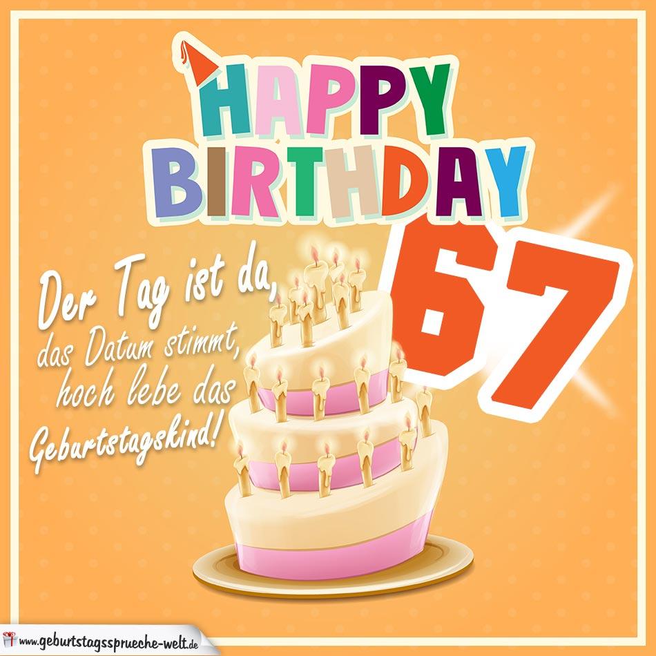 67. Geburtstag Geburtstagssprüche Happy Birthday Geburtstagskind