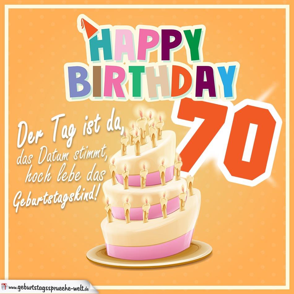 70. Geburtstag Geburtstagssprüche Happy Birthday Geburtstagskind