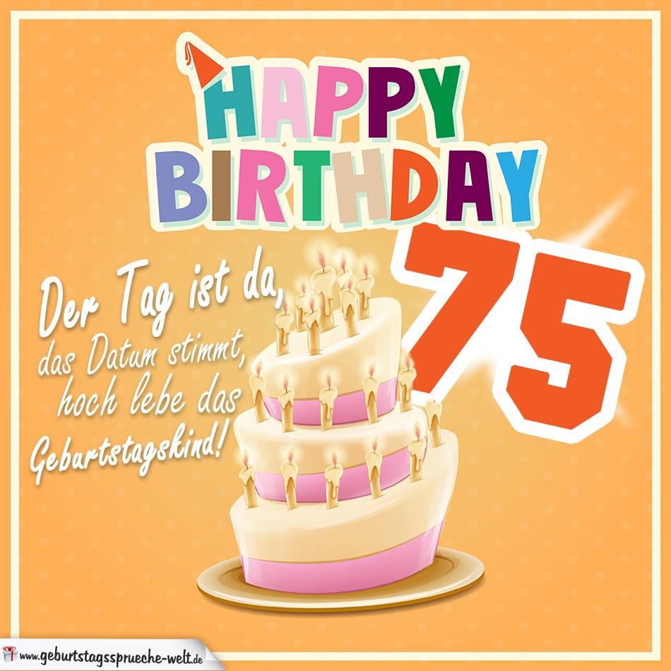 75. geburtstag geburtstagssprüche happy birthday geburtstagskind