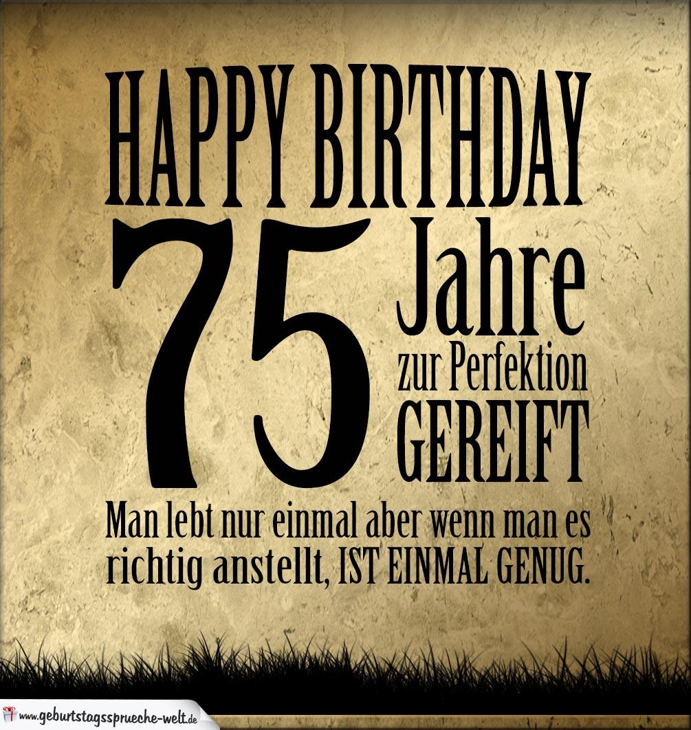 Geburtstagssprüche 75