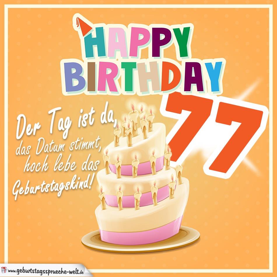 77. Geburtstag Geburtstagssprüche Happy Birthday Geburtstagskind