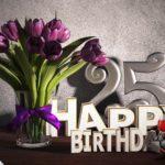 Geburtstagsgruß 25 Happy Birthday mit Tulpenstrauß