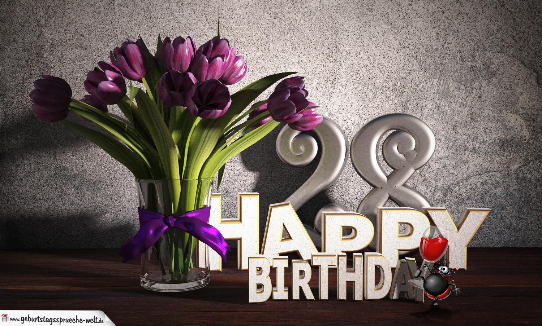 Geburtstagsgruß 28 Happy Birthday mit Tulpenstrauß