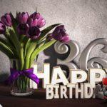 Geburtstagsgruß 36 Happy Birthday mit Tulpenstrauß