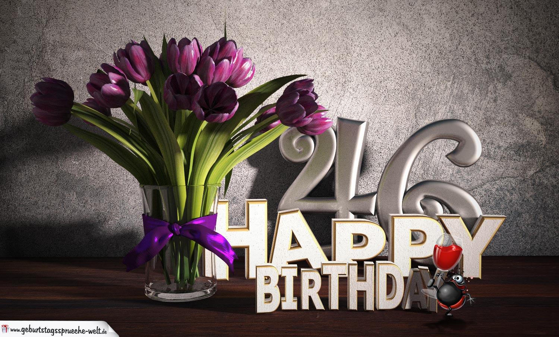Geburtstagsgruß 46 Happy Birthday mit Tulpenstrauß