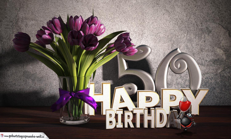 Geburtstagsgruß 50 Happy Birthday mit Tulpenstrauß