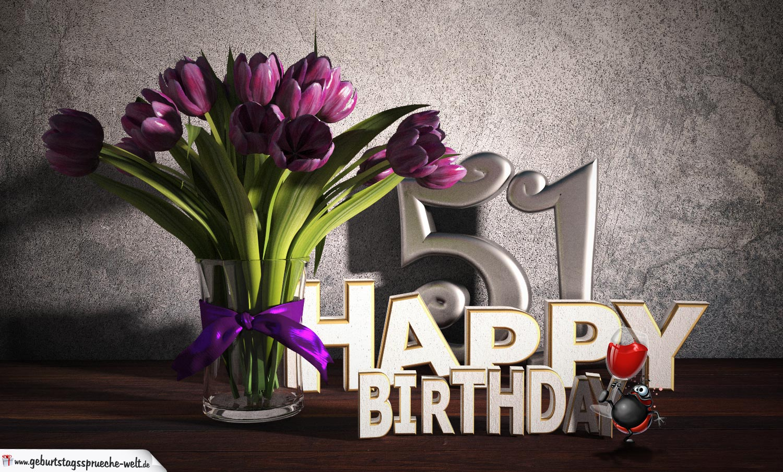 Geburtstagsgruß 51 Happy Birthday mit Tulpenstrauß