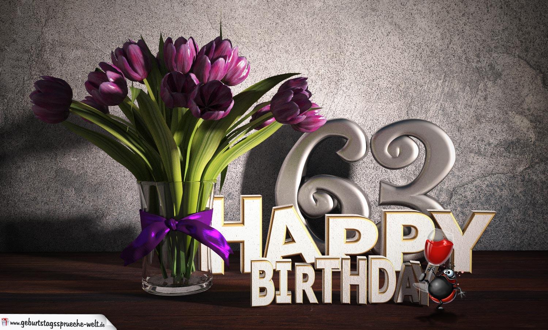 Geburtstagsgruß 63 Happy Birthday mit Tulpenstrauß