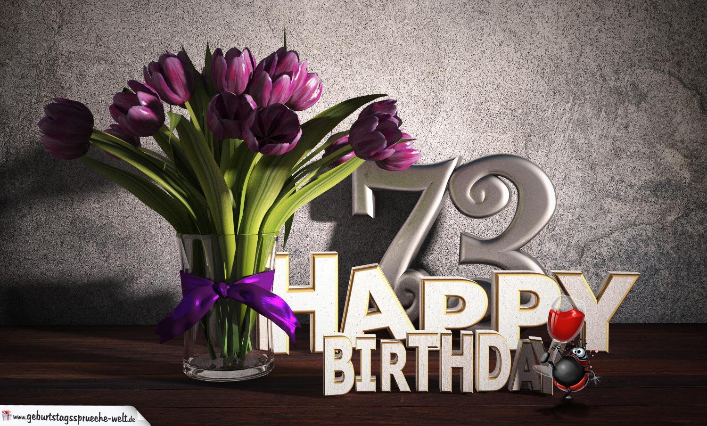 Geburtstagsgruß 73 Happy Birthday mit Tulpenstrauß