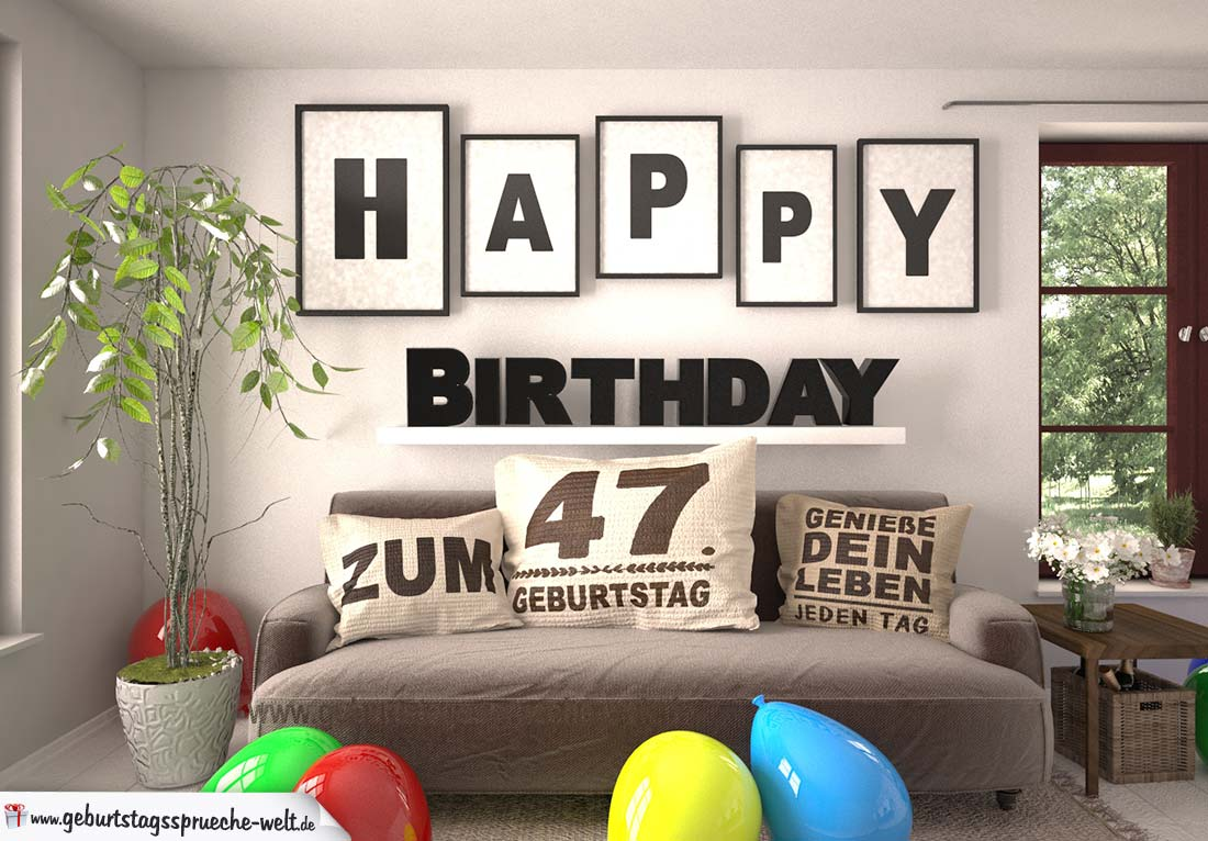 Happy Birthday 47 Jahre Wohnzimmer - Sofa mit Kissen und Spruch.jpg