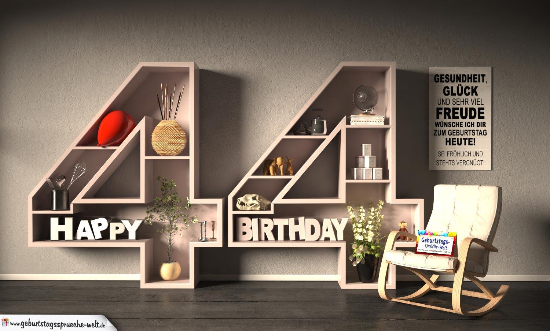 Kostenlose Geburtstagskarte Happy Birthday mit Spruch zum 44. Geburtstag