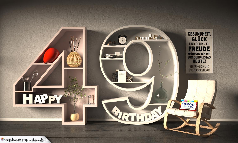 Kostenlose Geburtstagskarte Happy Birthday mit Spruch zum 49. Geburtstag
