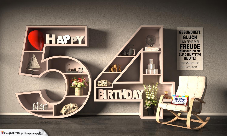 Kostenlose Geburtstagskarte Happy Birthday mit Spruch zum 54. Geburtstag