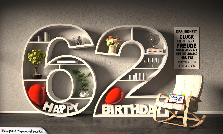 Kostenlose Geburtstagskarte Happy Birthday mit Spruch zum 62. Geburtstag