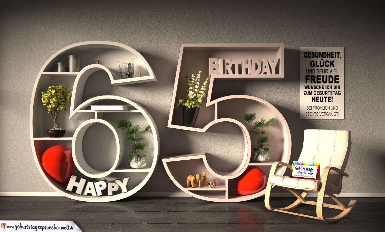 kostenlose geburtstagskarte happy birthday mit spruch zum 65 geburtstag geburtstagsspr che welt. Black Bedroom Furniture Sets. Home Design Ideas