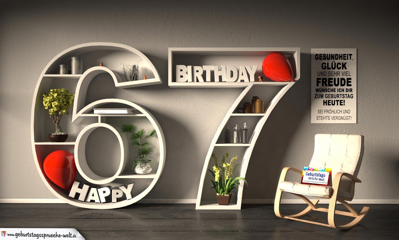 Kostenlose Geburtstagskarte Happy Birthday mit Spruch zum 67. Geburtstag