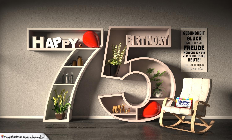 Kostenlose Geburtstagskarte Happy Birthday Mit Spruch Zum 75