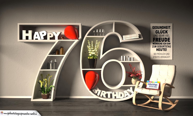 Kostenlose Geburtstagskarte Happy Birthday mit Spruch zum 76. Geburtstag