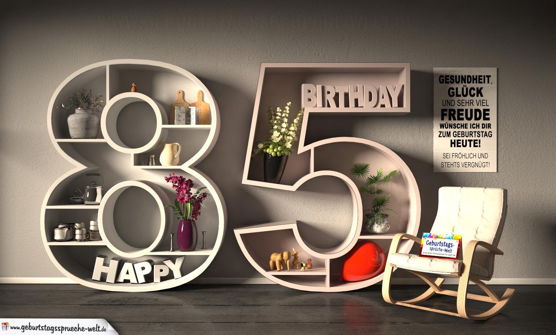 Kostenlose Geburtstagskarte Happy Birthday Mit Spruch Zum 85