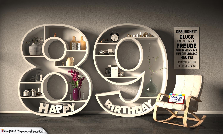 Kostenlose Geburtstagskarte Happy Birthday mit Spruch zum 89. Geburtstag