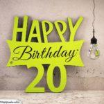 Holzausschnitt Happy Birthday 20. Geburtstag Spruch