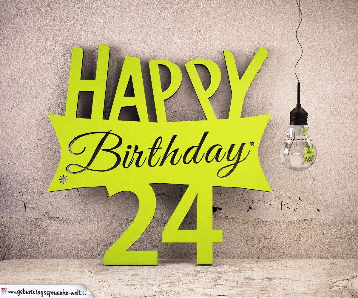 Holzausschnitt Happy Birthday 24. Geburtstag Spruch