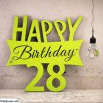 Holzausschnitt Happy Birthday 28. Geburtstag Spruch