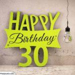 Holzausschnitt Happy Birthday 30. Geburtstag Spruch