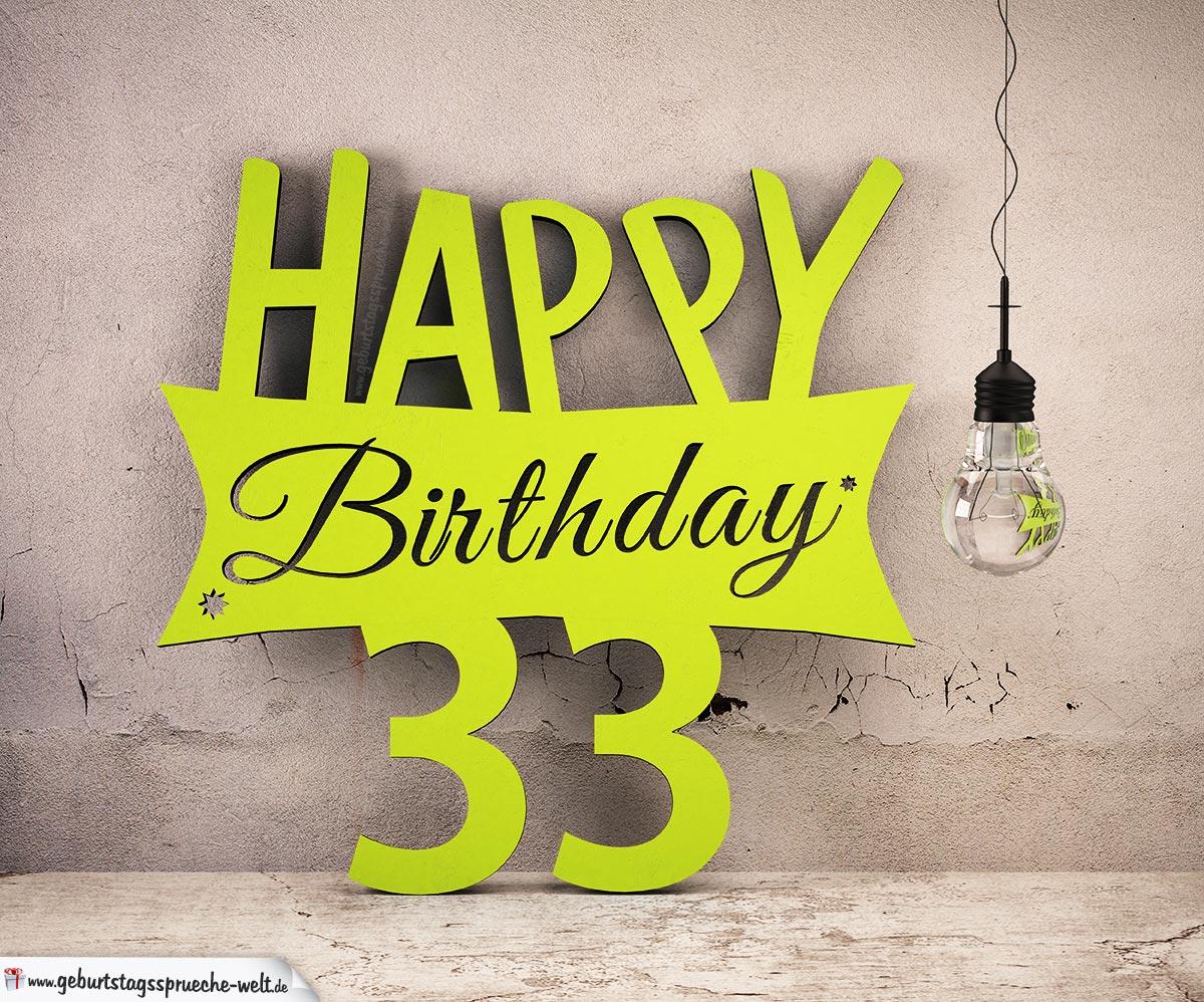 Holzausschnitt Happy Birthday 33. Geburtstag Spruch