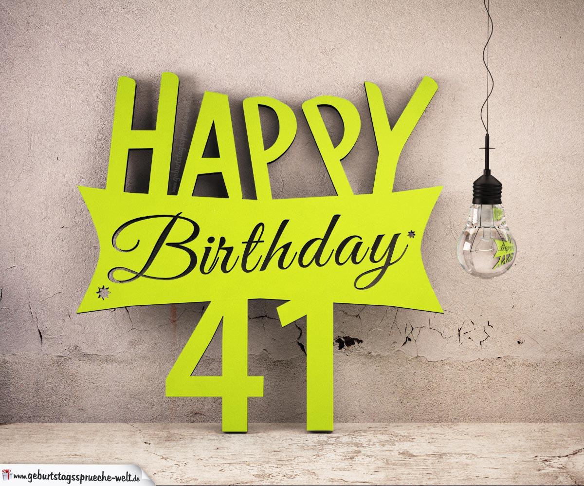 Holzausschnitt Happy Birthday 41. Geburtstag Spruch