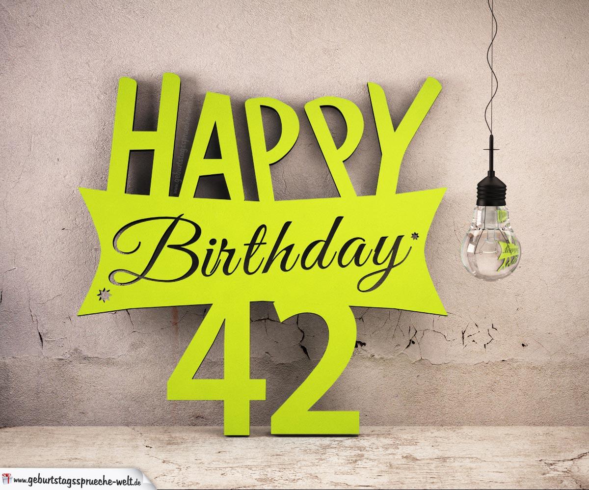 Holzausschnitt Happy Birthday 42. Geburtstag Spruch