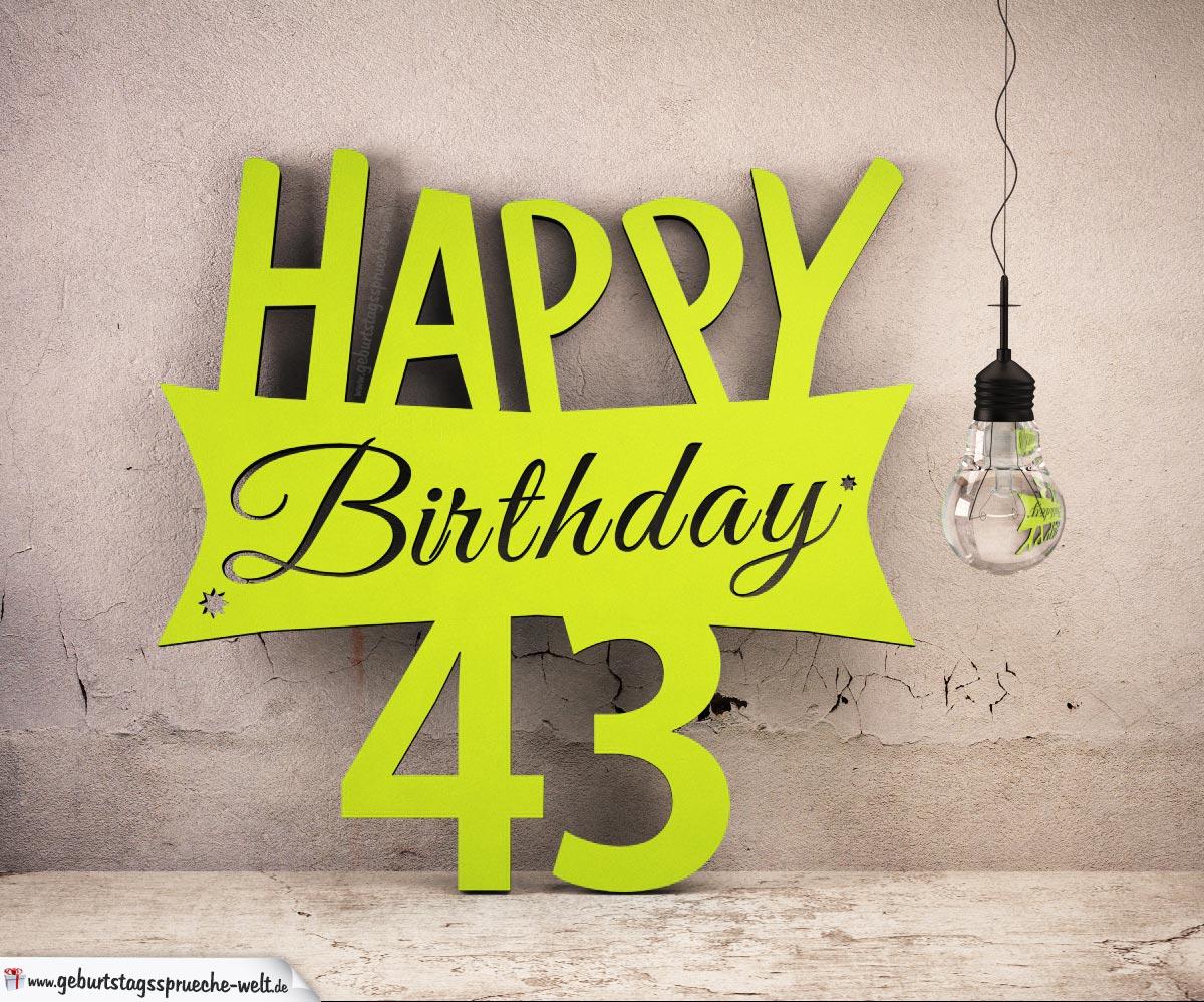 Holzausschnitt Happy Birthday 43. Geburtstag Spruch
