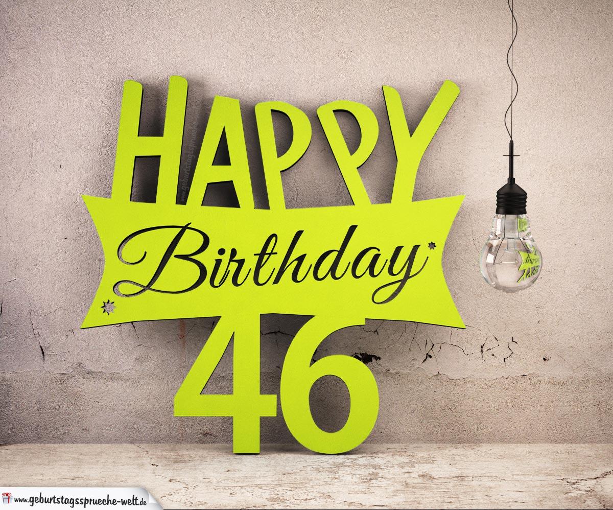 Holzausschnitt Happy Birthday 46. Geburtstag Spruch