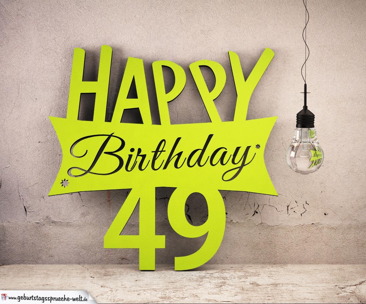 Holzausschnitt Happy Birthday 49. Geburtstag Spruch