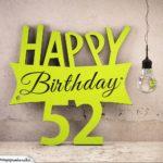 Holzausschnitt Happy Birthday 52. Geburtstag Spruch