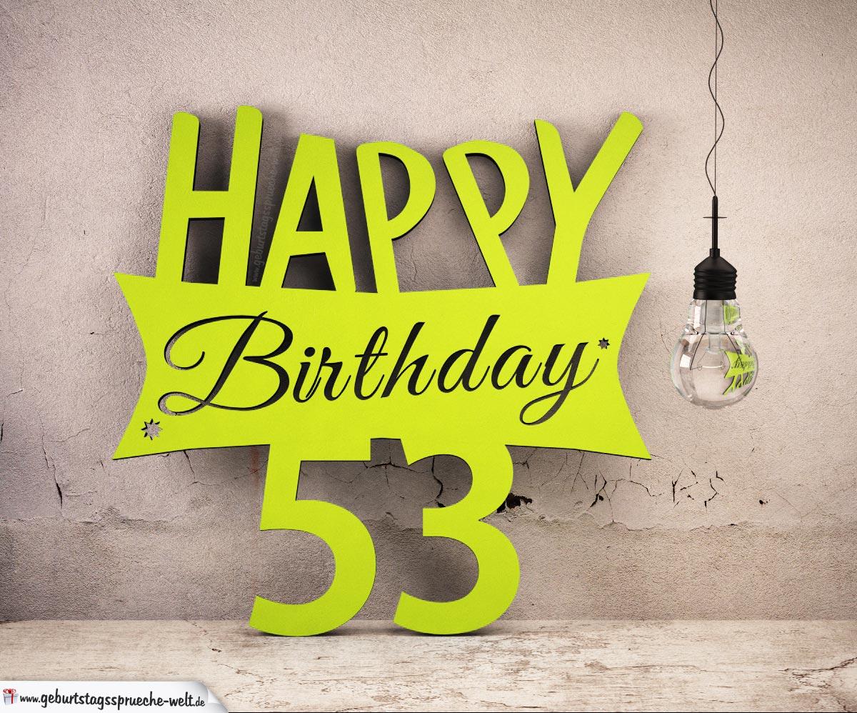 Holzausschnitt Happy Birthday 53. Geburtstag Spruch