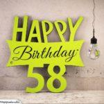 Holzausschnitt Happy Birthday 58. Geburtstag Spruch