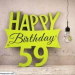 Holzausschnitt Happy Birthday 59. Geburtstag Spruch