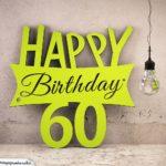 Holzausschnitt Happy Birthday 60. Geburtstag Spruch