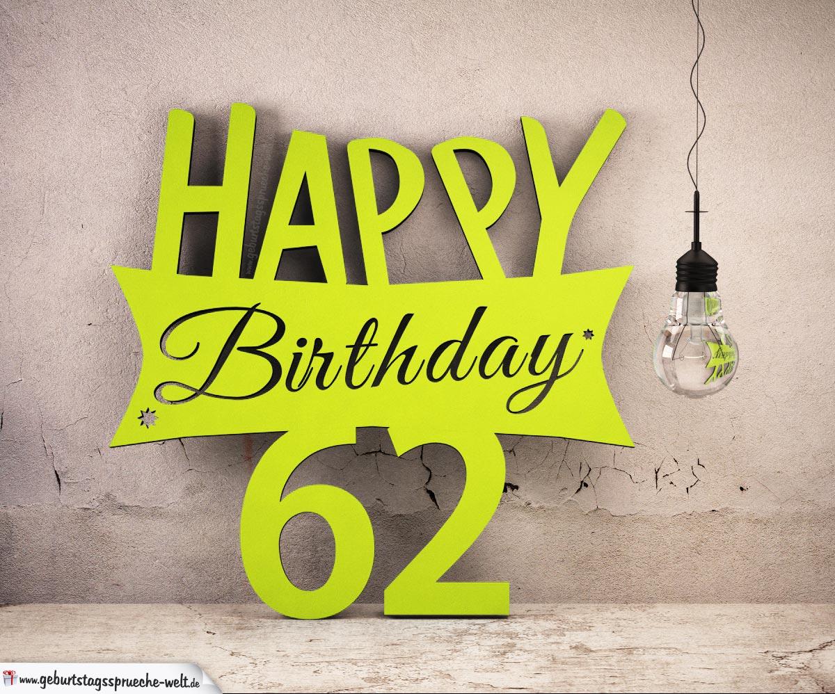 Holzausschnitt Happy Birthday 62. Geburtstag Spruch