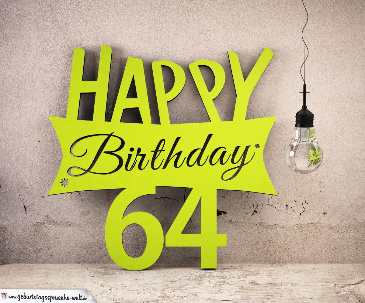 Holzausschnitt Happy Birthday 64. Geburtstag Spruch