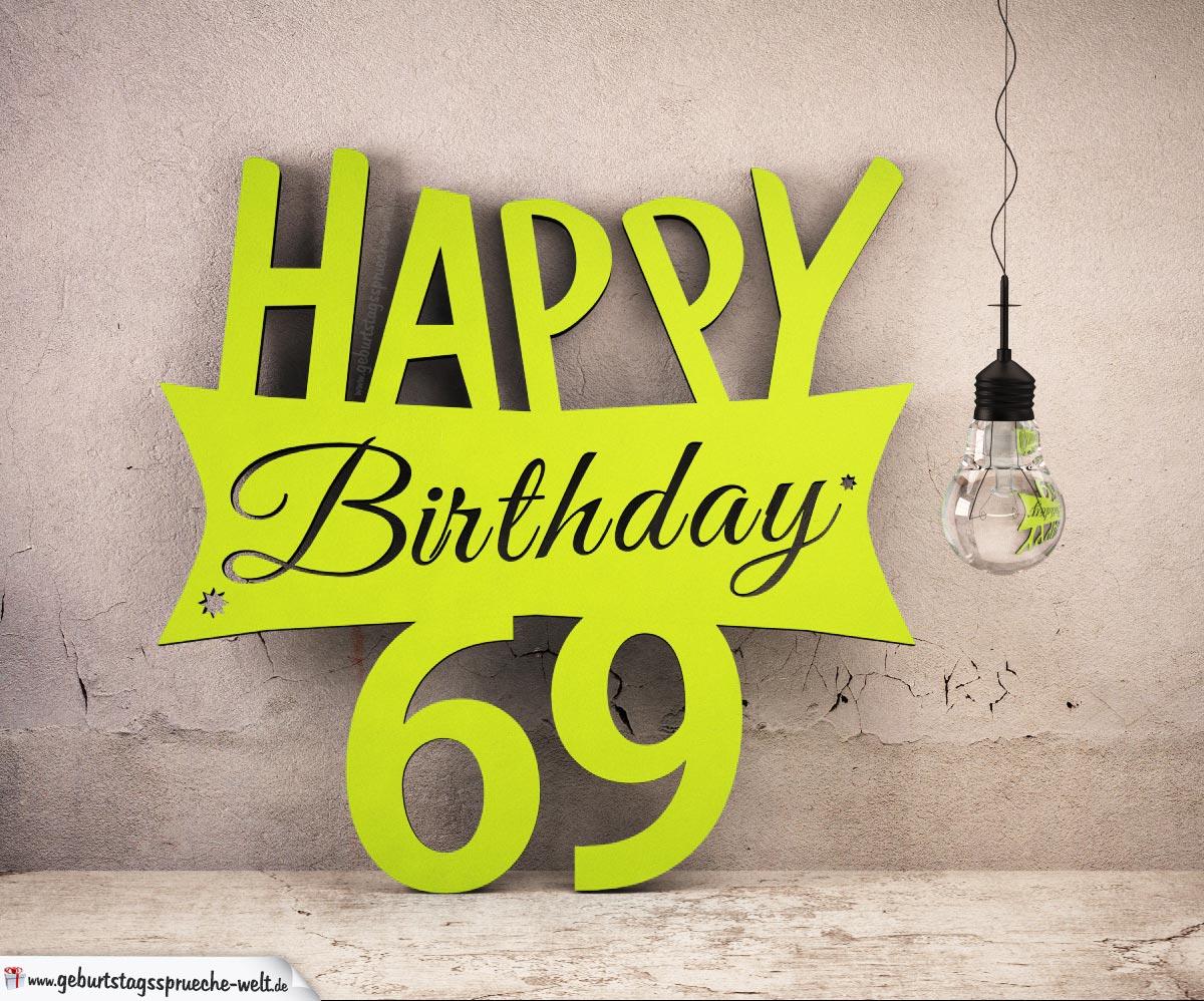 Holzausschnitt Happy Birthday 69. Geburtstag Spruch