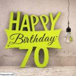 Holzausschnitt Happy Birthday 70. Geburtstag Spruch