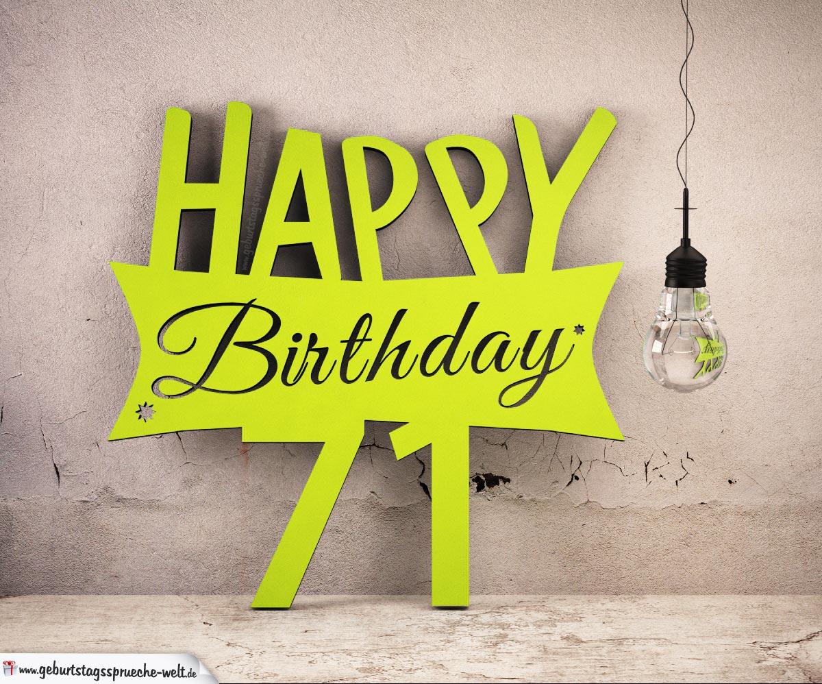 Holzausschnitt Happy Birthday 71. Geburtstag Spruch