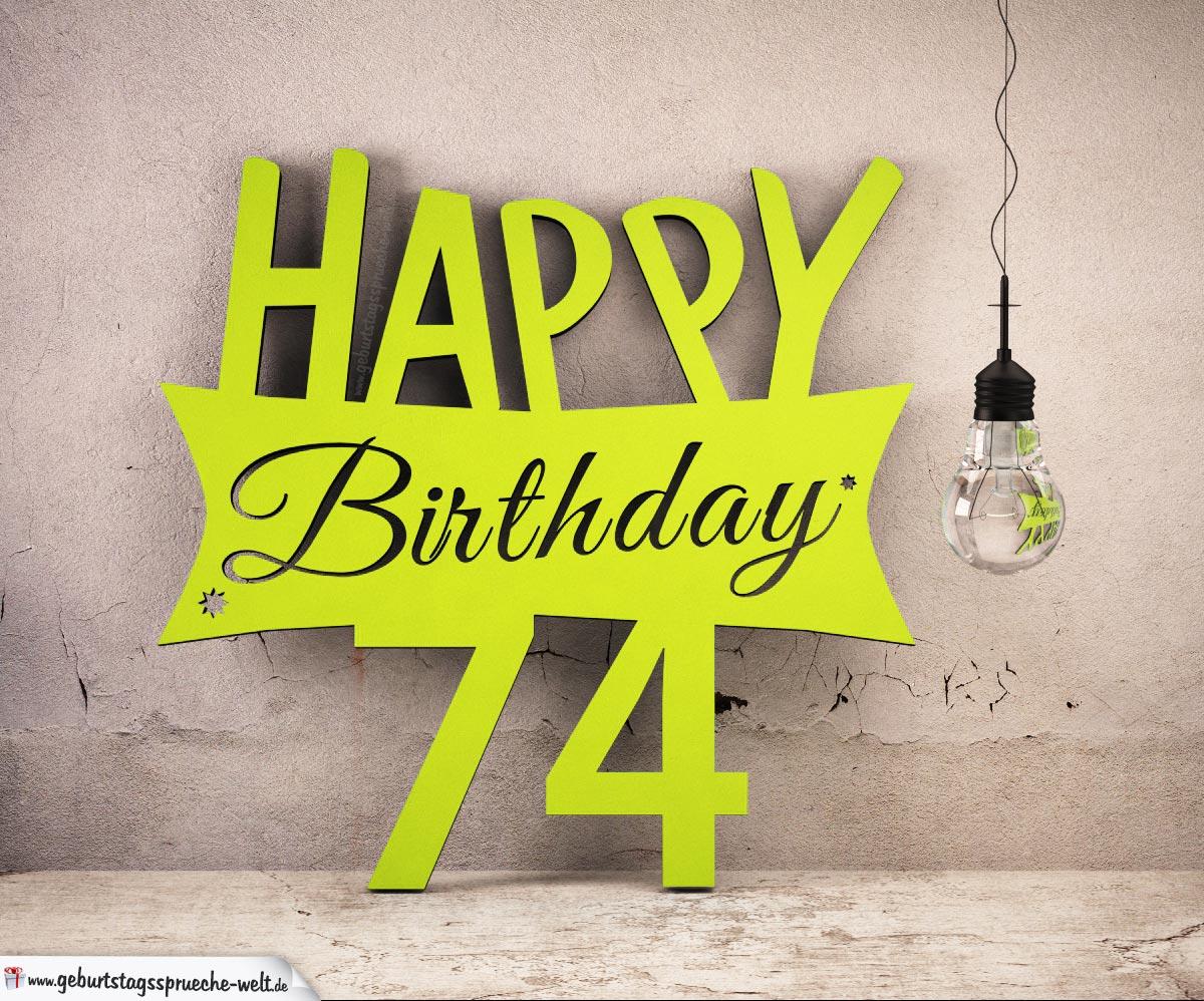 Holzausschnitt Happy Birthday 74. Geburtstag Spruch