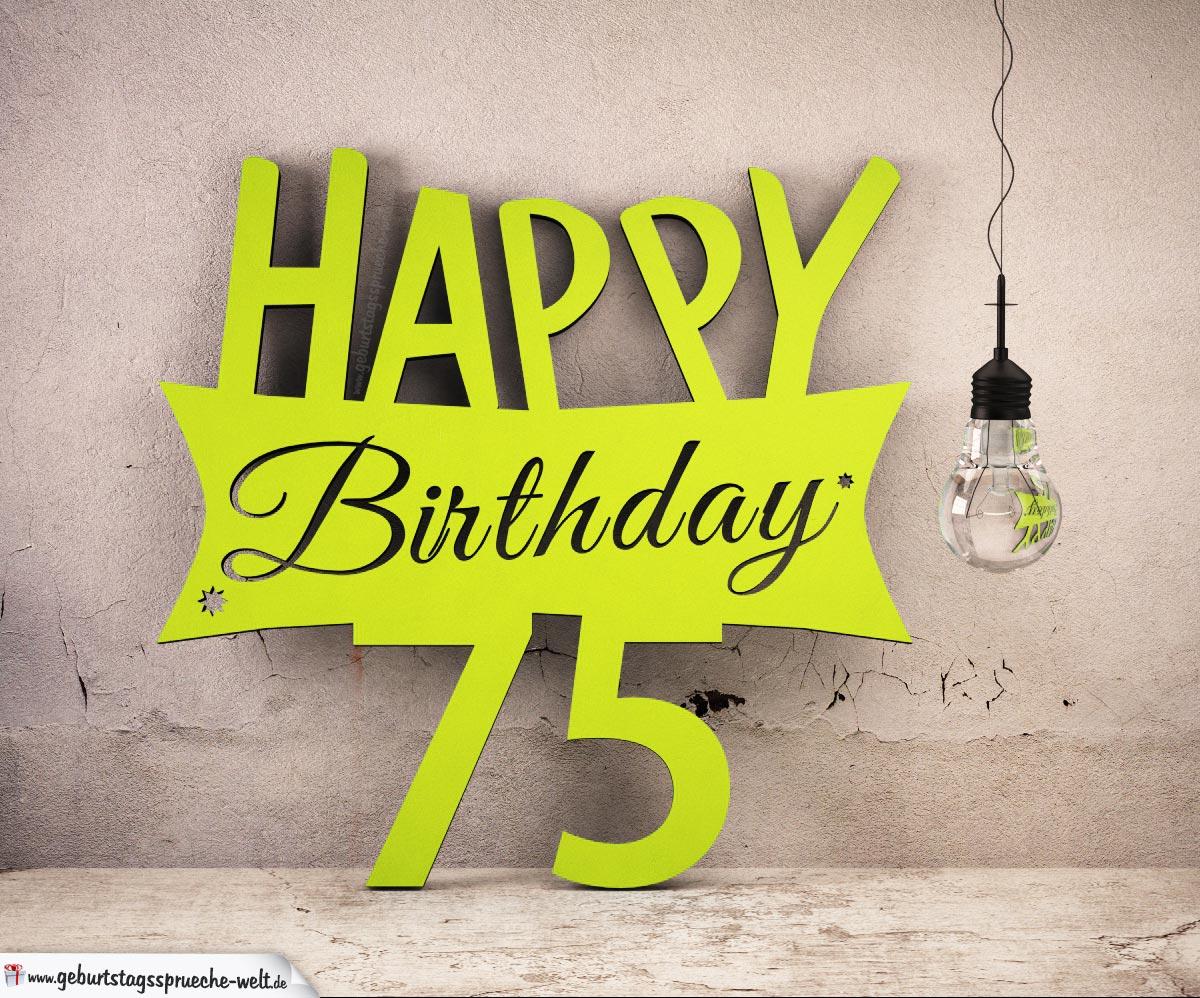 Holzausschnitt Happy Birthday 75. Geburtstag Spruch