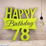 Holzausschnitt Happy Birthday 78. Geburtstag Spruch