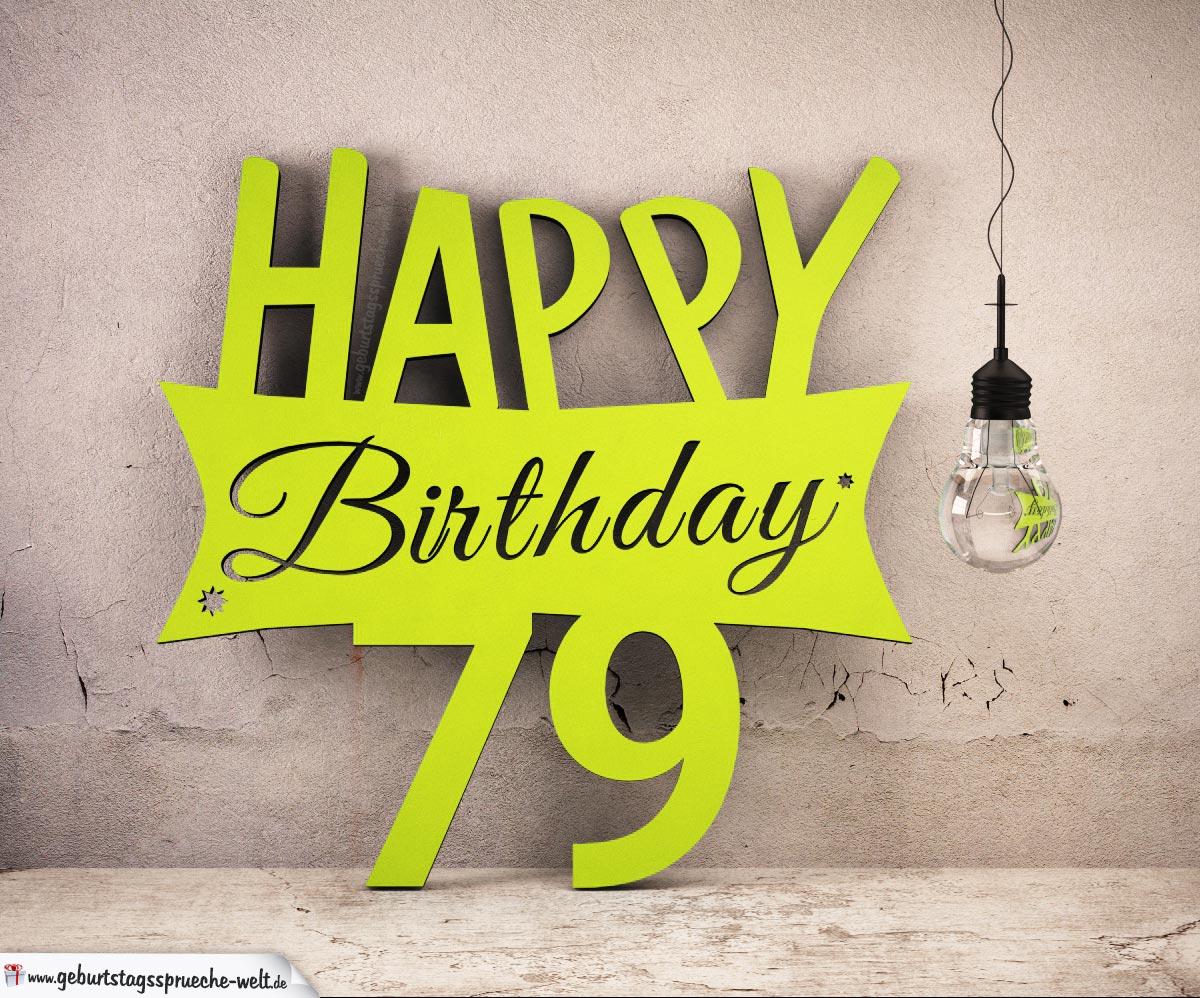 Holzausschnitt Happy Birthday 79. Geburtstag Spruch